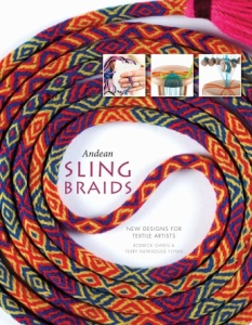 Rodrick and Terry's new how-to book on Andean Sling braids (available Spring 2016)